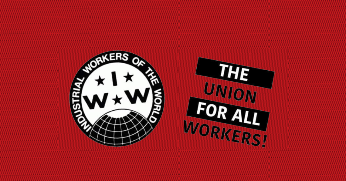 IWW The Union for All Workers