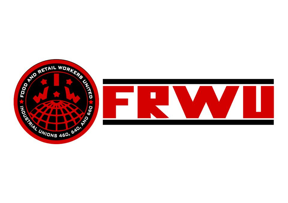 """Food & Retail Workers United (FRWU) Logo with a red and black circle on the left with the words """"Food and retail workers united"""" and """"industrial unions 460, 640, and 660"""" in white over a black background.  The circular logo is black and has the letters """"IWW"""" and 1/4 image of a globe in red over the background.  Next to the circular logo on the right, are the letters """"FRWU"""" in red with black bars on the top and bottom of the letters."""