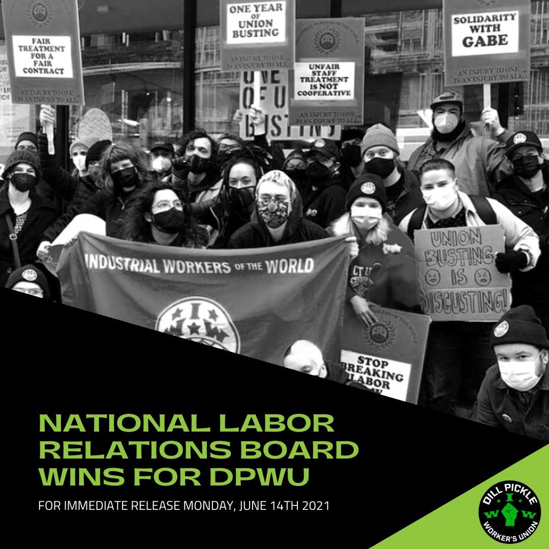 NLRB Wins for Dill Pickle Worker's Union
